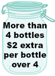 more than 4 bottles - $2 extra per bottle per 4