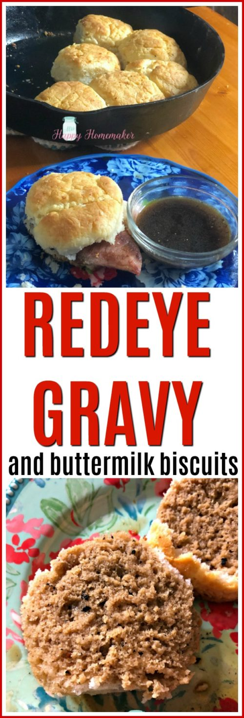 Homemade Redeye Gravy and Buttermilk Biscuits