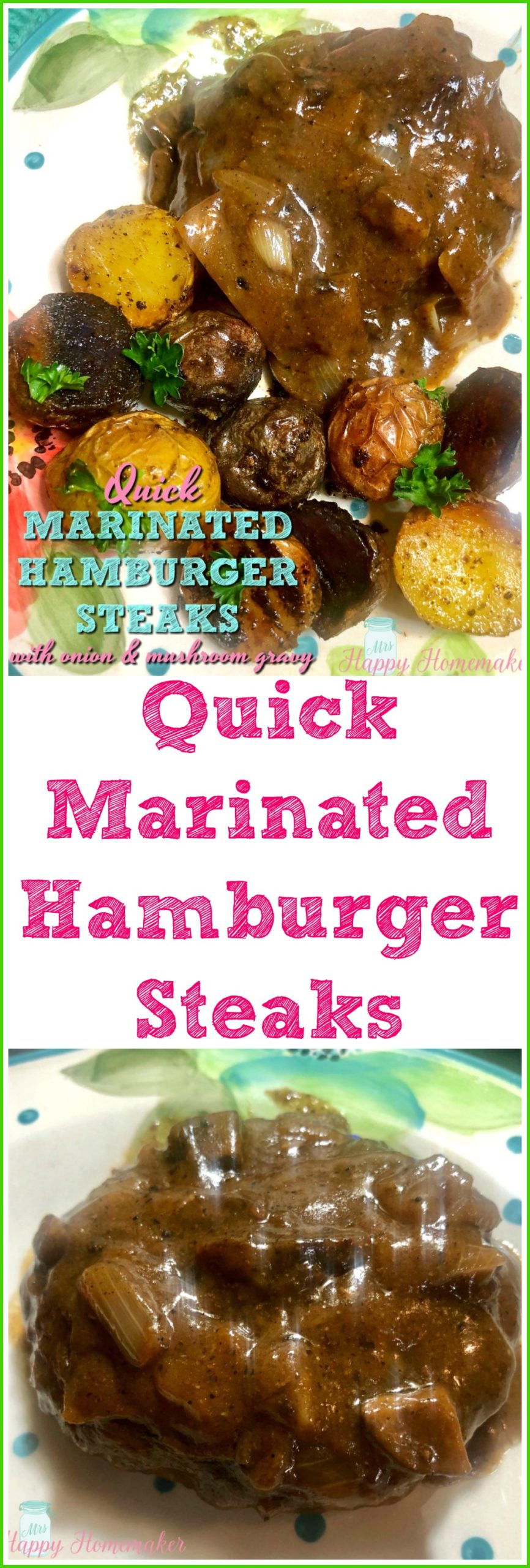 Quick Marinated Hamburger Steaks with Onion Mushroom Gravy | MrsHappyHomemaker.com @MrsHappyHomemaker