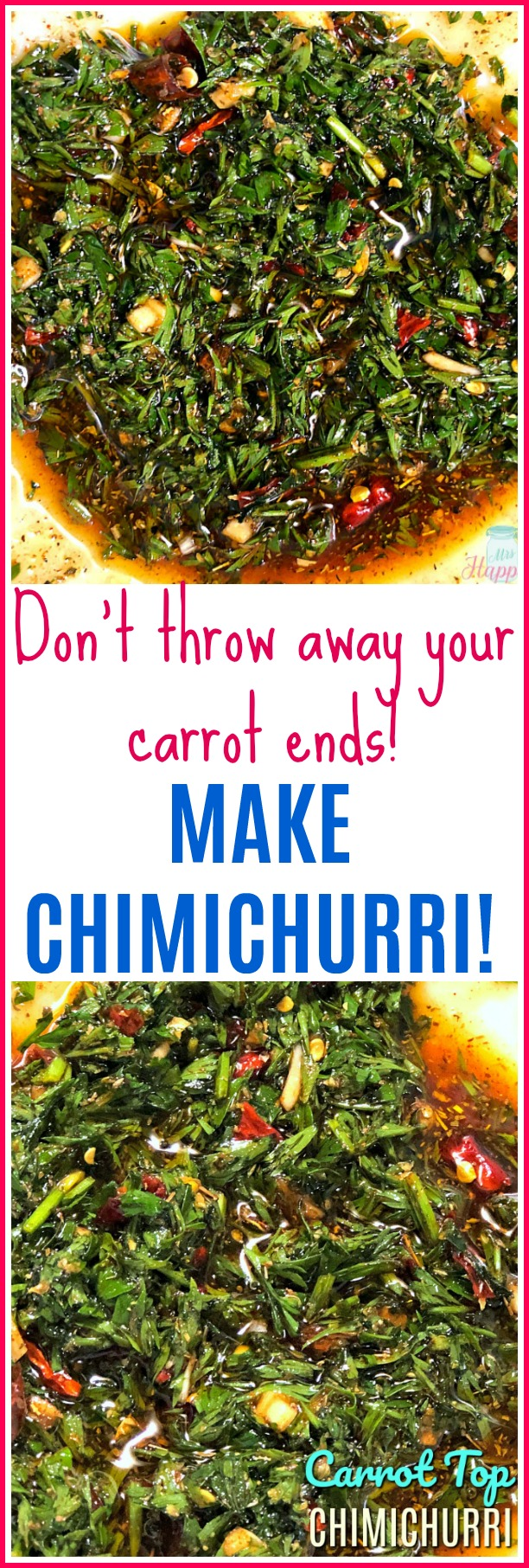 Don't throw away your carrot ends 'collage' Make Chimichurri! Carrot Top Chimichurri