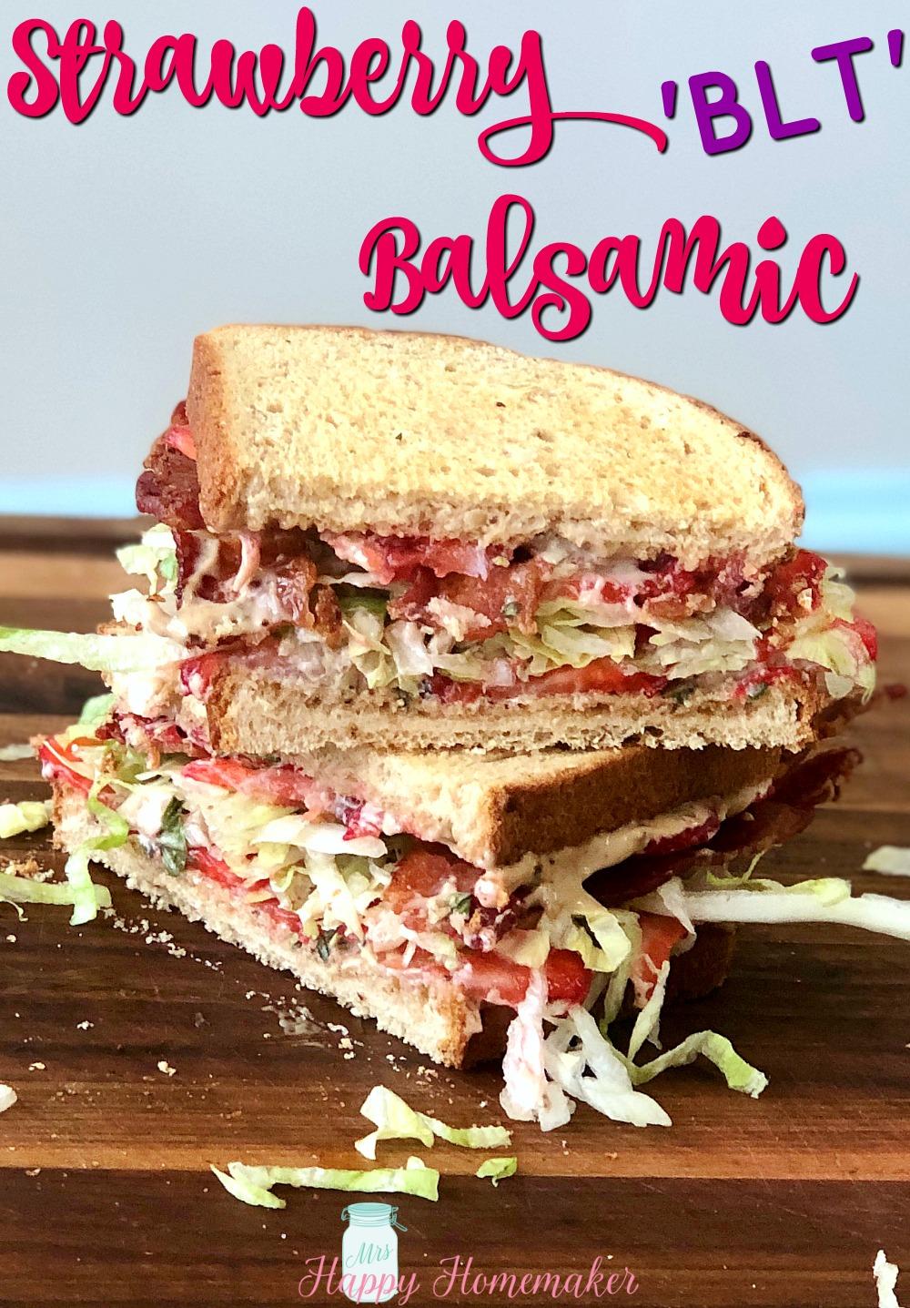 Strawberry Balsamic BLT Sandwich, sliced