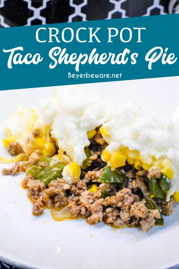 Crockpot Taco Shepherd's Pie