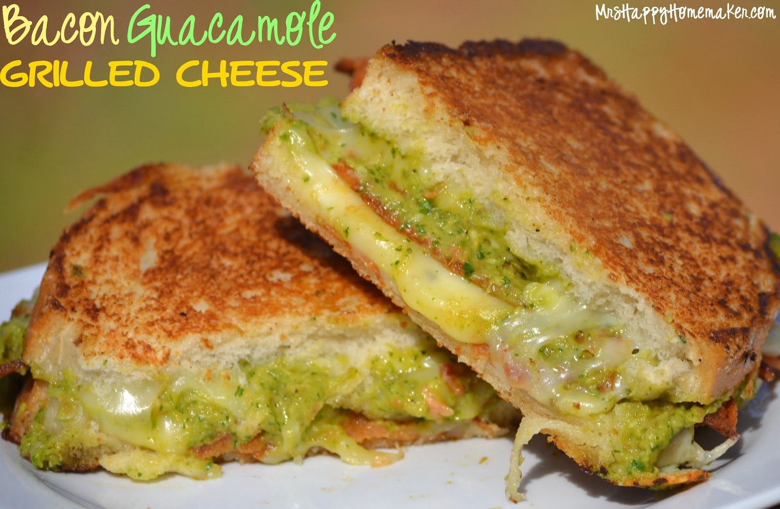 Bacon Guacamole Grilled Cheese Sandwich – Mrs Happy Homemaker