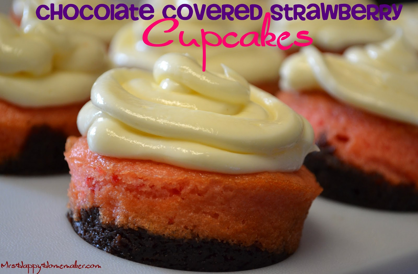 Chocolate Covered Strawberry Cupcakes – Mrs Happy Homemaker