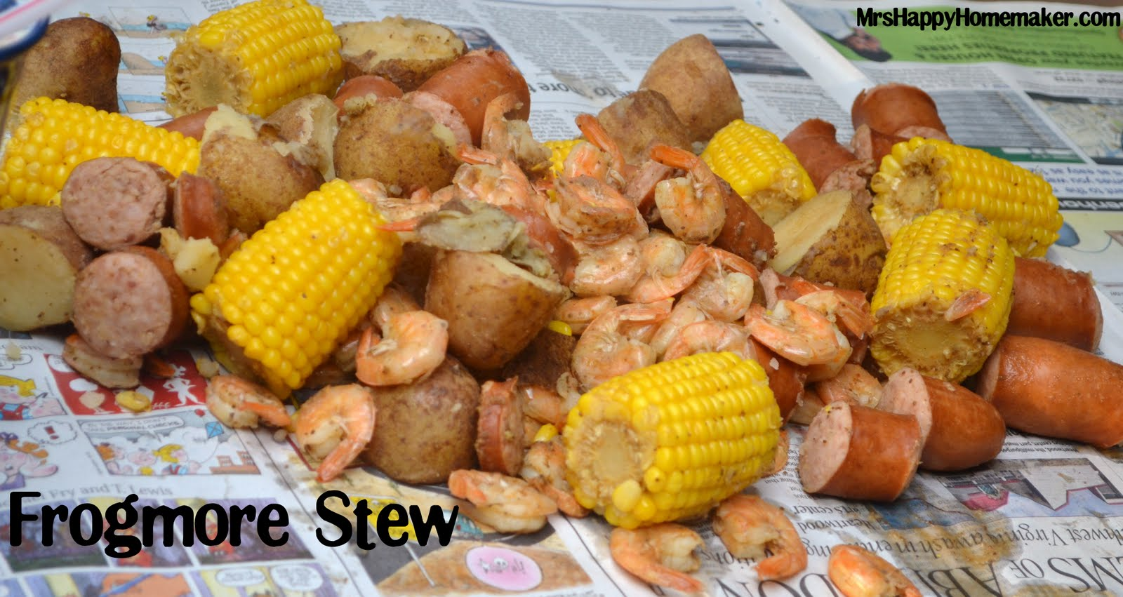 Frogmore Stew Low Country Boil Mrs Happy Homemaker