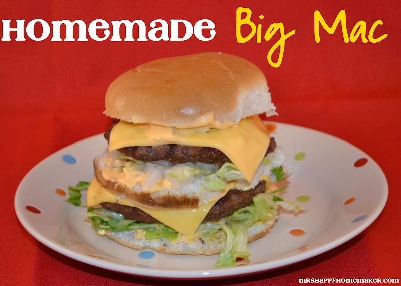 Homemade Big Mac - Mrs Happy Homemaker