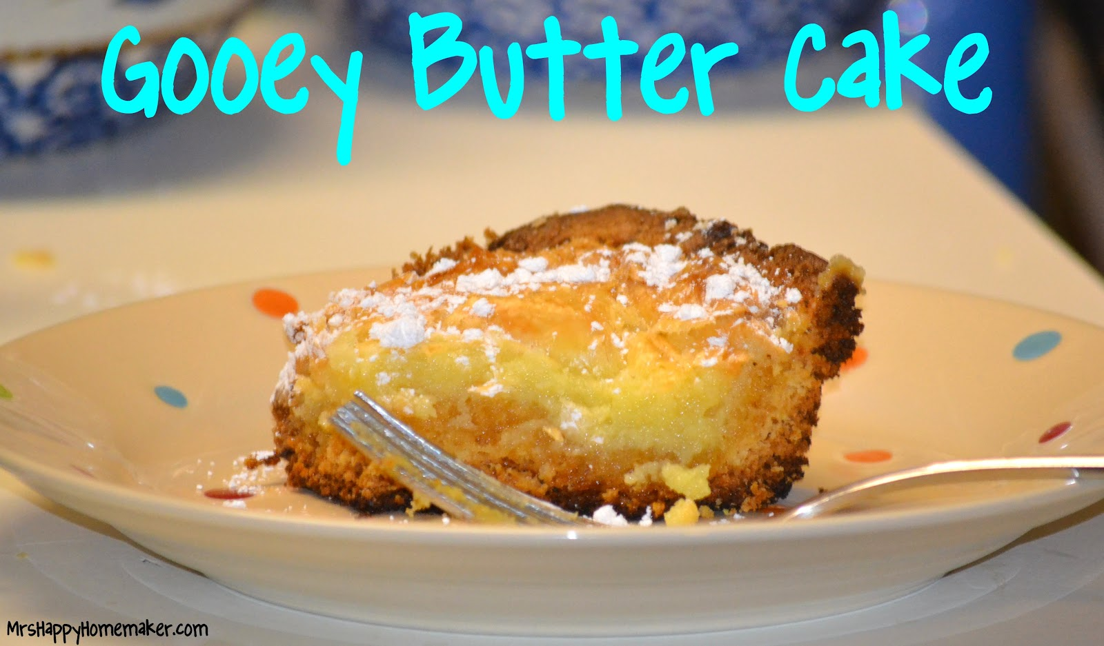 Gooey Butter Cake Mrs Happy Homemaker